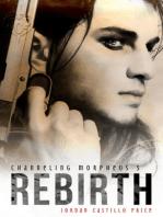 Rebirth (Channeling Morpheus 5)