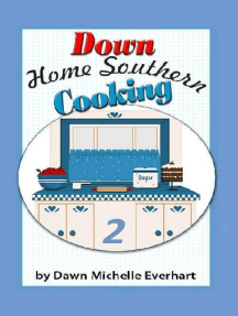 Down Home Southern Cooking 2