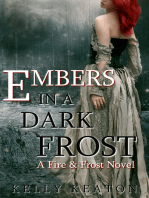 Embers in a Dark Frost