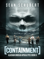 Containment (Alaskan Undead Apocalypse Book 2)