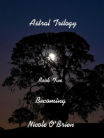 Astral Trilogy, Book Two
