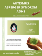 Autismus / Asperger Syndrom / ADHS