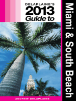 Delaplaine's 2013 Guide to Miami & South Beach