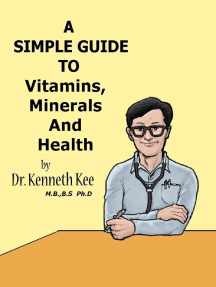 A Simple Guide to Vitamins, Minerals and Health