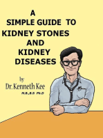 A Simple Guide to Kidney Stones and Kidney Diseases