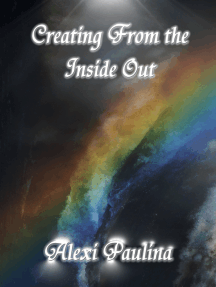 Creating From the Inside Out