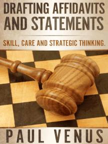 Drafting Affidavits and Statements