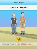 Julot et Bébert
