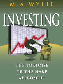 Investing: the Tortoise or the Hare approach?