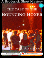 The Case of the Bouncing Boxer