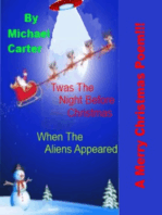 Twas The Night Before Christmas (When The Aliens Appeared)