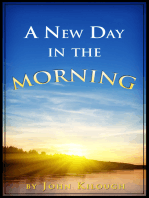 A New Day in the Morning