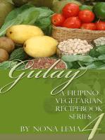 Gulay Book 4, A Filipino Vegetarian Recipebook Series