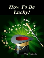 How to be Lucky!