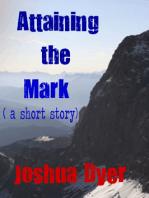 Attaining The Mark