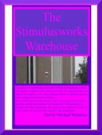 The Stimulusworks Warehouse