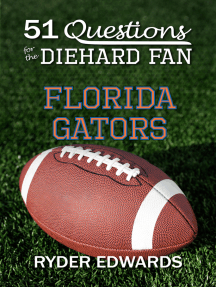 51 Questions for the Diehard Fan: Florida Gators
