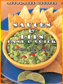 Sauces & Dips Easy & Quick