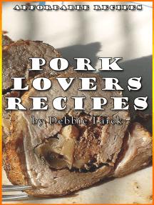 Pork Lovers Recipes
