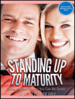 Standing Up To Maturity