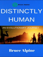 Distinctly Human, An Evolutionary Journey