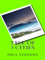 Tale of 3 Cities