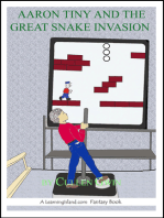 Aaron Tiny and the Great Snake Invasion