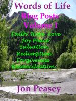 Words of Life Blog Posts Volume 1