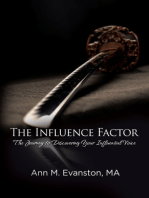 The Influence Factor