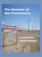 The Summer of Our Foreclosure