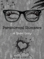 Paranormal Romance: A Short Story