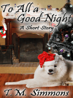 To All a Good Night, a Short Story
