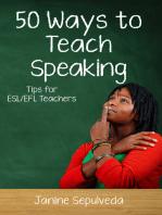 Fifty Ways to Teach Speaking