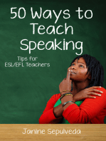 Fifty Ways to Teach Speaking