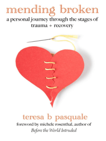 Mending Broken: A Personal Journey Through the Stages of Trauma + Recovery