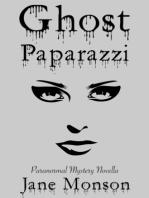Ghost Paparazzi