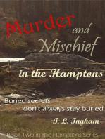 Murder and Mischief in the Hamptons