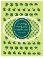 Growing Marijuana Made Easy