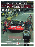 Do You Want To Work on a Race Car Pit Crew?