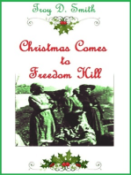 Christmas Comes to Freedom Hill