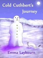 Cold Cuthbert's Journey