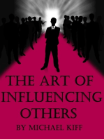 The Art of Influencing Others