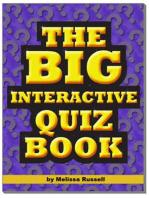 The Big Interactive Quiz Book: Quiz Questions