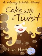Coke with a Twist (A Mercy Watts Short)