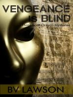 Vengeance is Blind