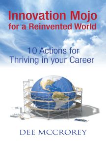 Innovation Mojo for a Reinvented World: 10 Actions for Thriving in Your Career (article)