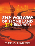 The Failure of Homeland In-Security
