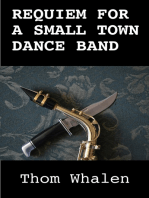 Requiem for a Small Town Dance Band