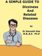 A Simple Guide to Dizziness and Related Diseases