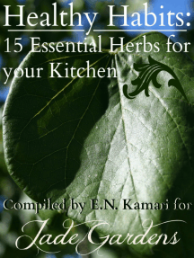 Healthy Habits: 15 Essential Herbs for your Kitchen